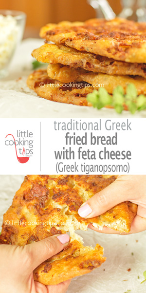 Little Cooking Tips - Traditional Greek Fried Bread with Feta Cheese / Tiganopsomo