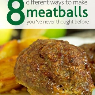 8 different ways to make meatballs you 've never thought before